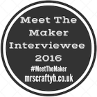 Meet The Maker with Mrs Crafty B